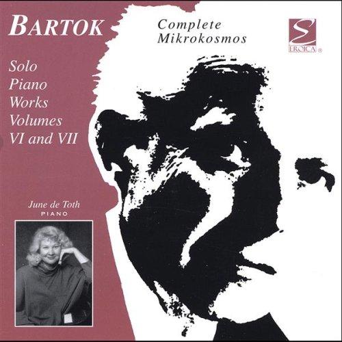Solo Piano Works 6 & 7: Complete Mikrokosmos Set