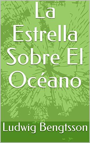 La Estrella Sobre El Océano (Spanish Edition)