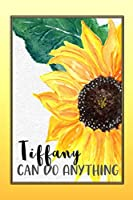 Tiffany Can Do Anything: Personalized Success Affirmation Journal for Women
