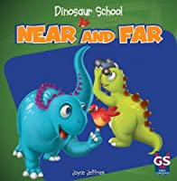Near and Far (Dinosaur School)