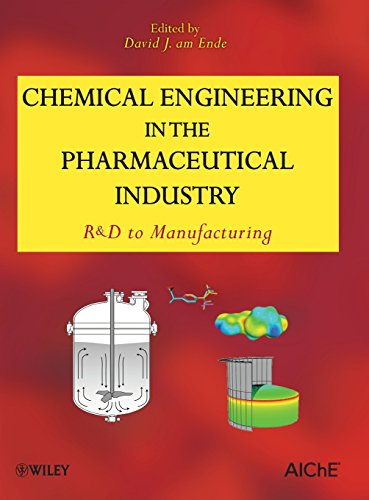 Download Chemical Engineering in the Pharmaceutical Industry: R&D to Manufacturing 0470426691