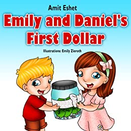Children's books: Emily and Daniel's First Dollar (Adventure for kids, children bedtime story book) by [Eshet, Amit]