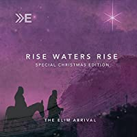 Rise Waters Rise: Special Christmas Edition