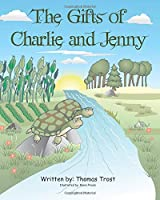 The Gifts of Charlie and Jenny