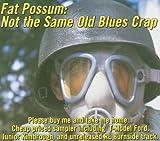 Fat Possum: Not Same Old Blues Crap (Sampler)