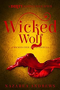 Wicked Wolf (Wicked Ever After Book 3) by [Andrews, Nazarea]