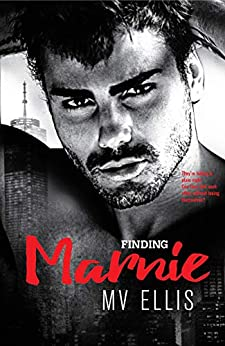 [Ellis, MV]のFinding Marnie: A Friends-to lovers Rock Star Romance (Heartless Few Book 4) (English Edition)