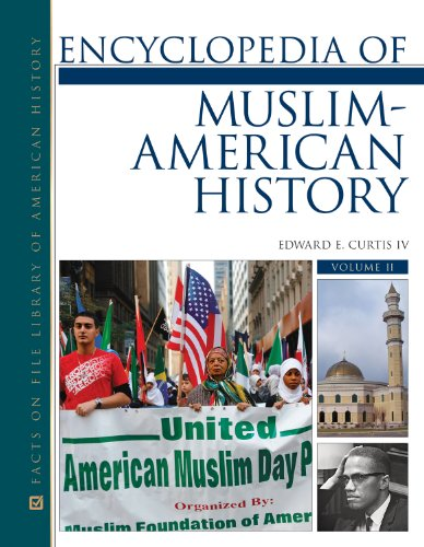 Download Encyclopedia of Muslim-American History (Library of American History) 0816075751