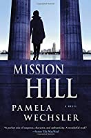 Mission Hill (Abby Endicott Novels)