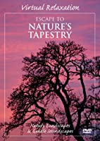 Virtual Relaxation: Escape to Nature's Tapestry [DVD] [Import]