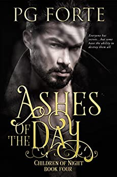 Ashes of the Day (Children of Night) by [Forte, PG]
