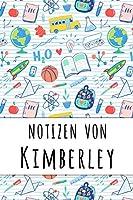 Notizen von Kimberley: Liniertes Notizbuch fuer deinen personalisierten Vornamen