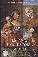 ESPAÑA: UNA HISTORIA GLOBAL