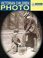 History: Victorian Children (Primary Photopacks)