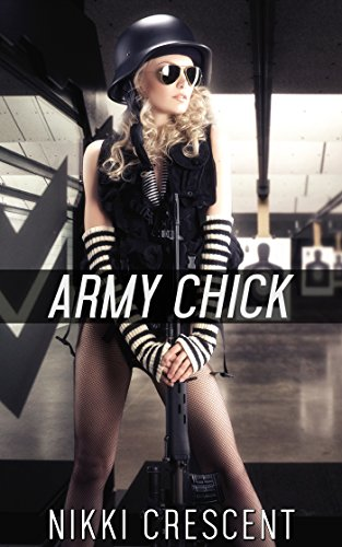 ARMY CHICK (Crossdressing, Feminization, First Time) (English Edition)