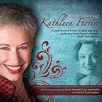 Remembering Kathleen Ferrier