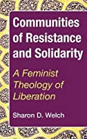 Communities of Resistance and Solidarity
