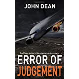 ERROR OF JUDGEMENT: A cold case ignites in this gripping murder mystery (Detective Chief Inspector Jack Harris)