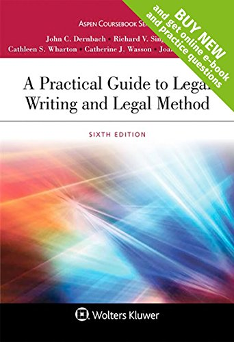 Download A Practical Guide to Legal Writing and Legal Method (Aspen Coursebook) 1454880813