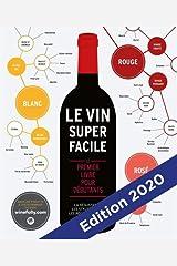 Le vin super facile NED: 31653 (Cuisine) Paperback