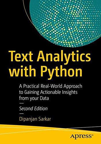 [画像:Text Analytics with Python, Second Edition: A Practitioner's Guide to Natural Language Processing]