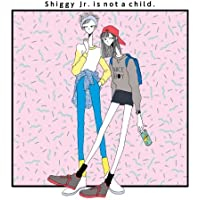 Shiggy Jr. is not a child
