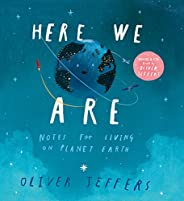 Here We Are: Notes for Living on Planet Earth (Book &