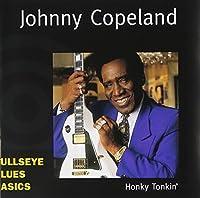 Honky Tonkin' by Johnny Copeland (1999-05-03)