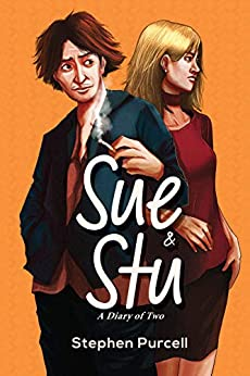 Sue & Stu - A Diary of Two by [Purcell, Stephen]