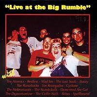 Live at the Big Rumble