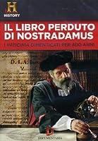 Il Libro Perduto Di Nostradamus [Italian Edition]