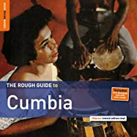 The Rough Guide To Cumbia RSD Exclusive Vinyl Release