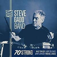 70 Strong by Steve Gadd (2015-03-04)
