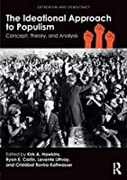 The Ideational Approach to Populism (Extremism and Democracy)