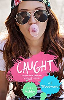 Caught by [Ashby, Erika, Woodward, A.E.]
