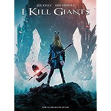 I Kill Giants (English Edition)