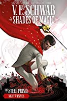 Shades of Magic: The Steel Prince: Night of Knives