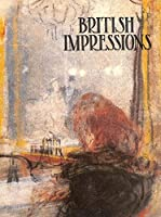 British Impressions: A Collection of British Impressionist Paintings 1880-1940 (Studio Publication S.)