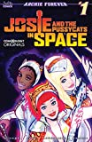 Josie and the Pussycats in Space #1 (of 5) (comiXology Originals)