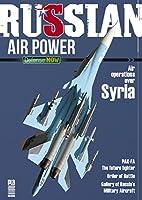 現用ロシア空軍 写真集 Russian Air Power Defence Now