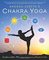 Anodea Judith's Chakra Yoga