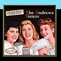 Canciones Con Historia: The Andrews Sisters by The Andrews Sisters
