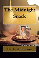 The Midnight Snack (Queen Sheba Speaks)