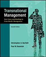 Transnational Management: Text, Cases and Readings in Cross-Border Management (Int'l Ed)