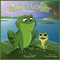 Faith a Leapin': The Beginning (Multilingual Edition)