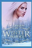 Winter Woods (Heartwarming Holidays Sweet Romance)