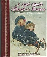 Children's Classics: Little Child's Book of Stories