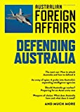 Defending Australia: Australian Foreign Affairs; Issue 4