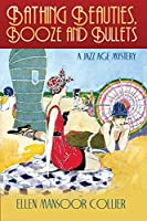 Bathing Beauties, Booze and Bullets (A Jazz Age Mystery)