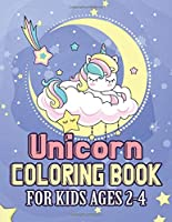 Unicorn Coloring Book for Kids Ages 2-4: Creature World of Unicorns Coloring Books Gifts for Daughter Son